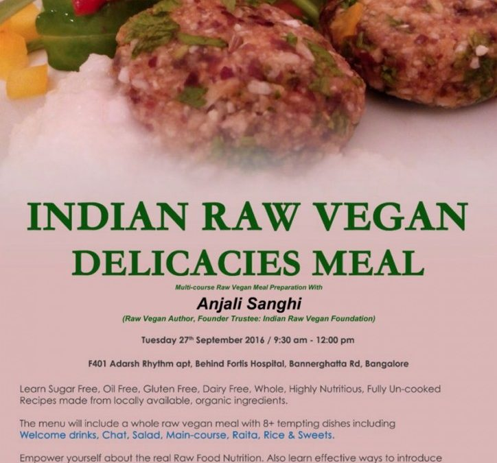 Indian Raw Vegan Recipe Program in Bangalore: 27 Sept 2016