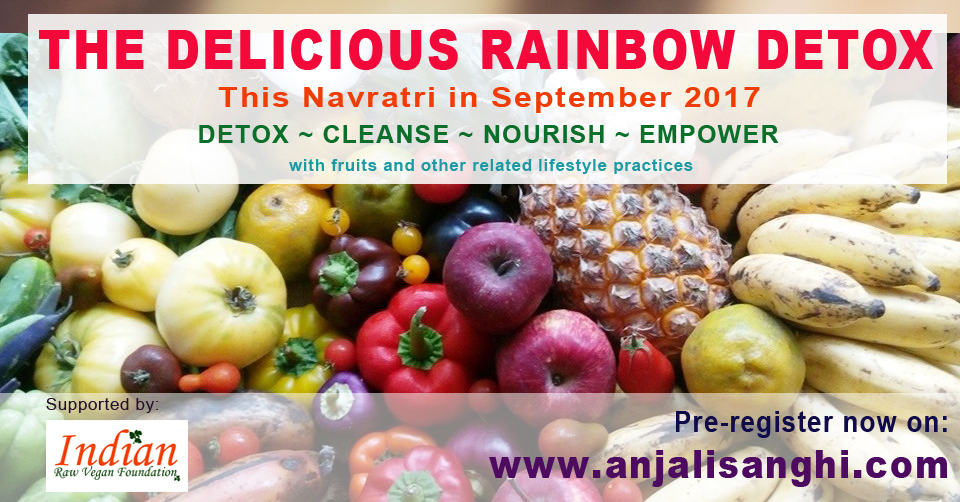 THE DELICIOUS RAINBOW DETOX- SEPTEMBER 2017