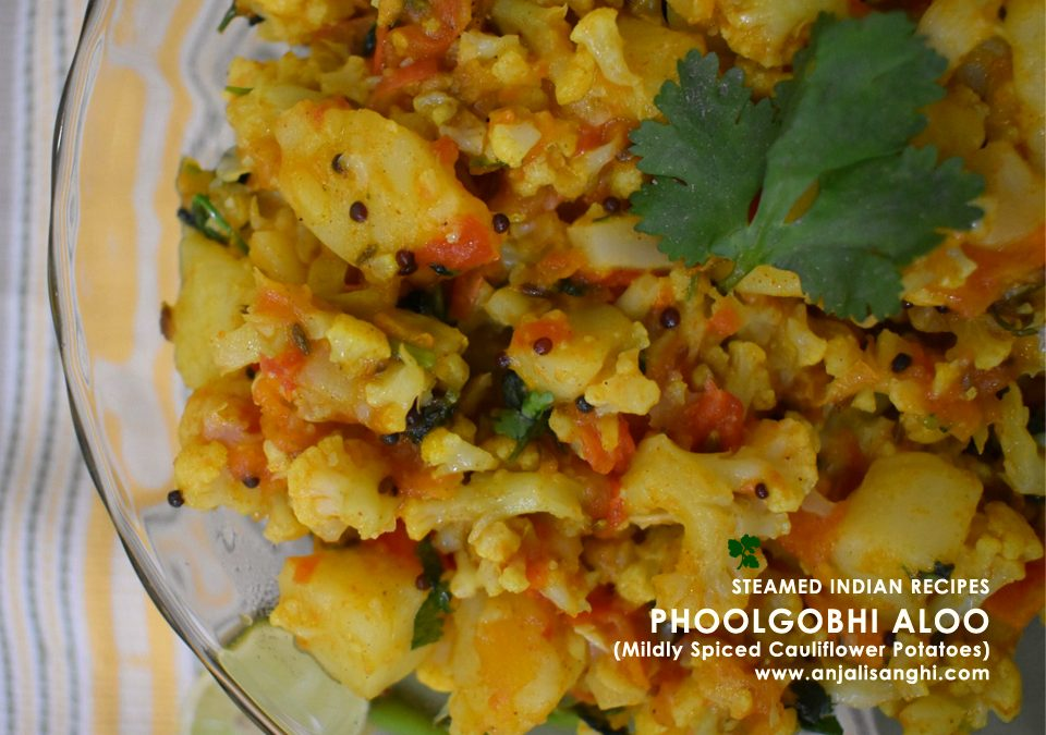 Phoolgobhi Aloo (Mildly Spiced Cauliflower Potatoes) Indian Steamed Recipe