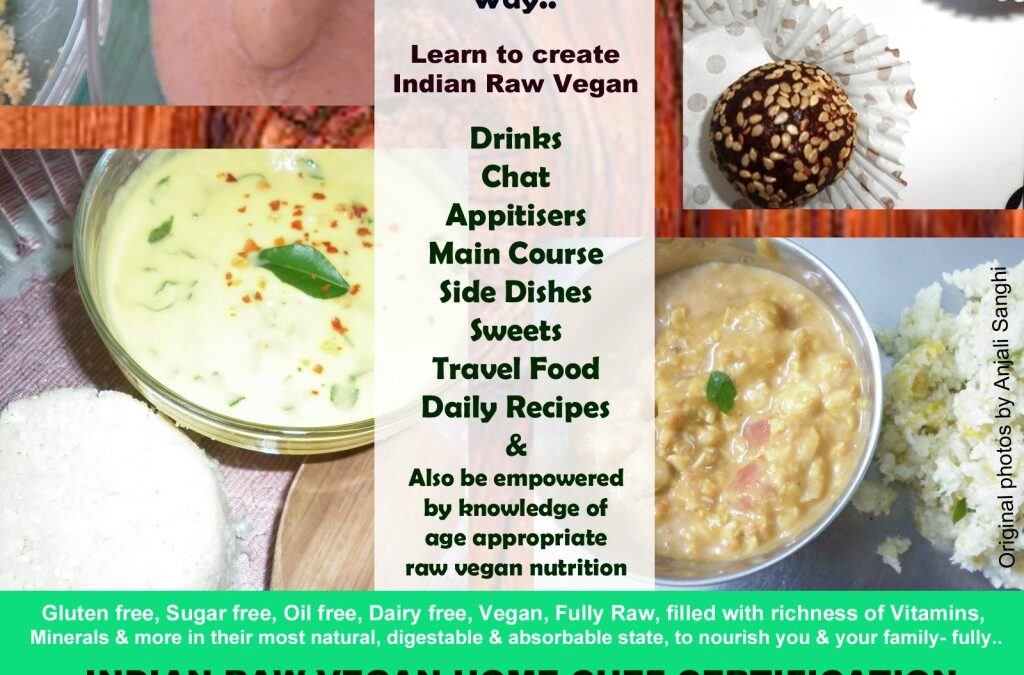 Indian Raw Vegan Home Chef Certification 23-24-25 June 2016 at New Delhi, INDIA